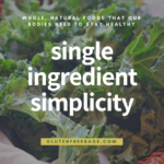 Single Ingredient Simplicity